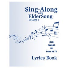 SING-ALONG WITH ELDERSONG VOLUME 1 LYRICS BOOK ONLY