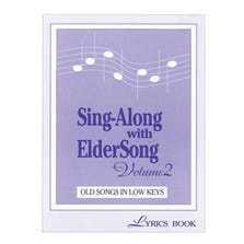 SING-ALONG WITH ELDERSONG VOLUME 2 LYRICS BOOK ONLY