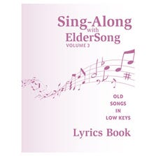 SING-ALONG WITH ELDERSONG VOLUME 3 LYRICS BOOK ONLY