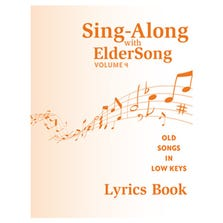 SING-ALONG WITH ELDERSONG VOLUME 4 LYRICS BOOK ONLY